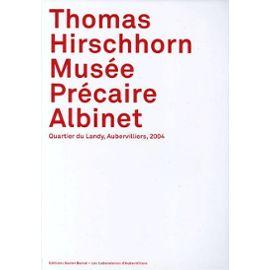 Thomas Hirschhorn Musée Précaire Albinet