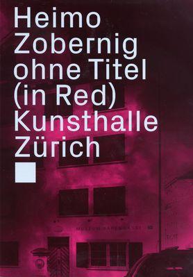 Ohne Titel (in Red) Kunsthalle Zürich