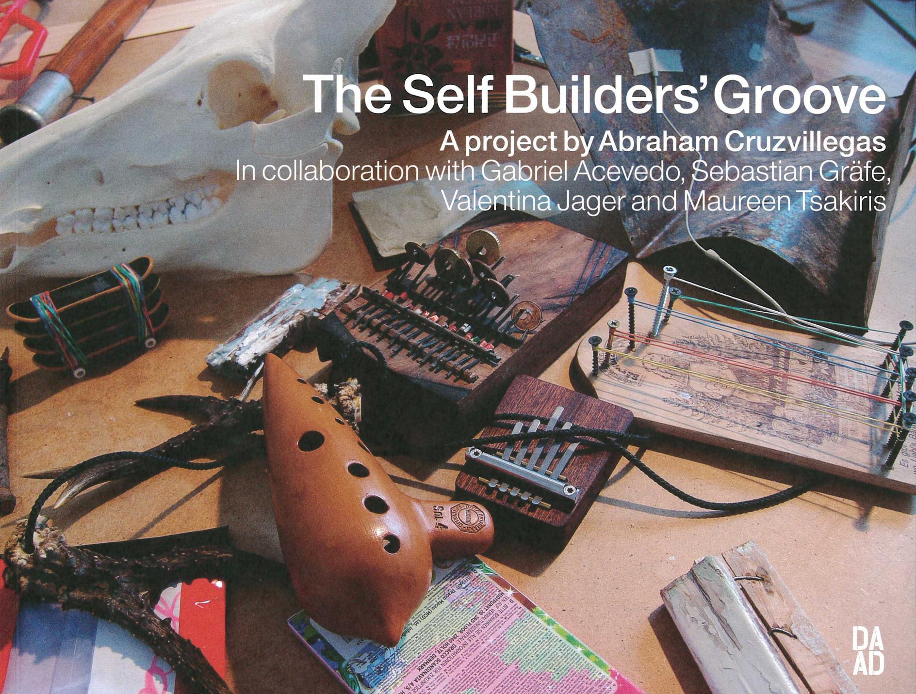 The Self Builders' Groove
