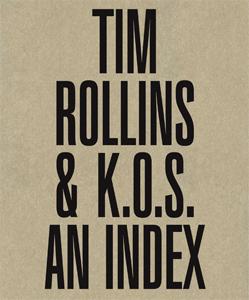 Tim Rollins & K.O.S. An Index
