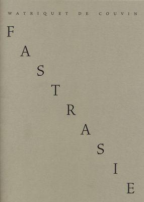 Fastrasie, 30 fatras de Watriquet de Couvin (vers 1328-1330)