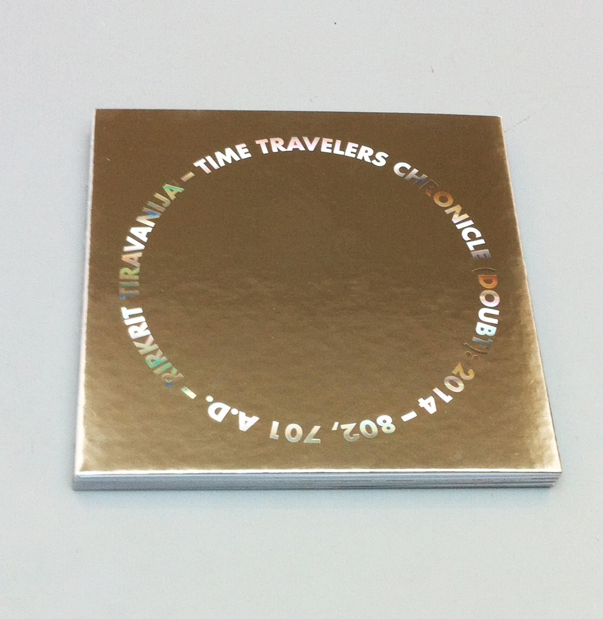 Rirkrit Tiravanija - Time Travellers Chronicle (Doubt): 2014 - 208, 207 A.D.