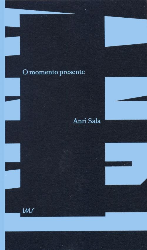 Anri Sala: o momento presente
