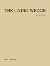 THE LIVING WEDGE : Part 1