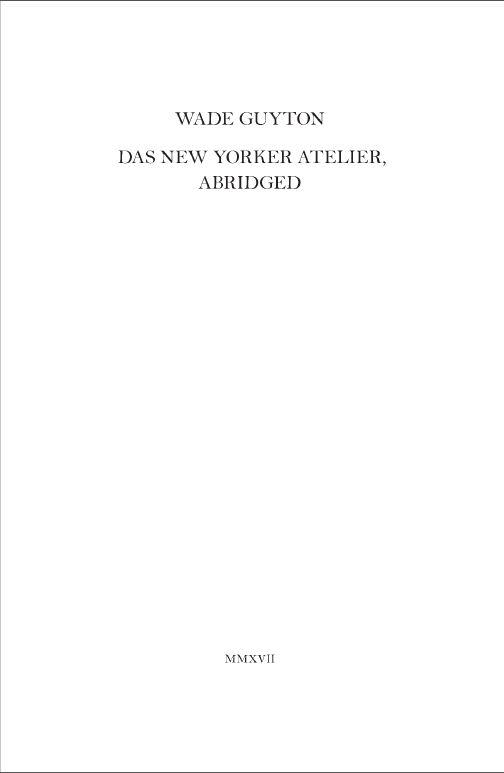 Das New Yorker Atelier, Abridged